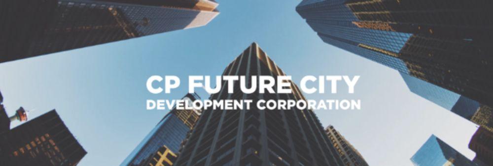 CP Future City Development Corporation Ltd.'s banner