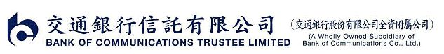 Bank of Communications Trustee Limited