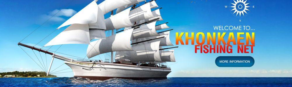 Khon Kaen Fishing Net Factory Co., Ltd.'s banner