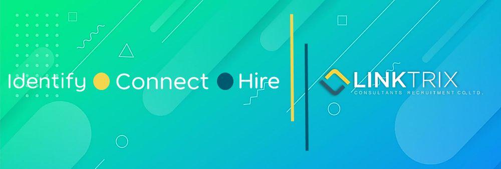 Linktrix Consultants Recruitment Co., Ltd's banner