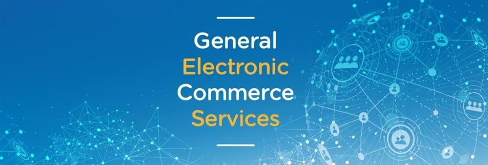 General Electronic Commerce Services Co., Ltd.'s banner