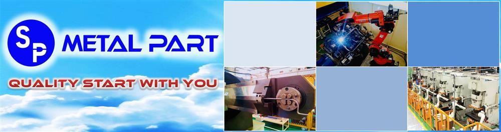 S.P.Metal Part Co.,Ltd.'s banner