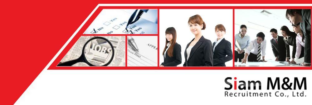 Siam M&M Recruitment Co., Ltd.'s banner